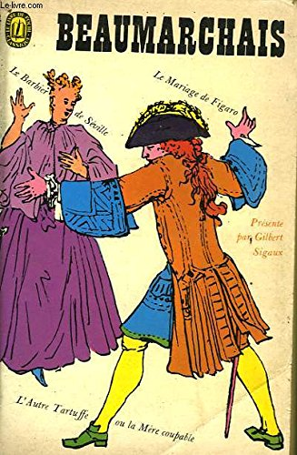 Le Barbier De Seville Le Mariage De Figaro La Mere Coupable [Pdf/ePub] eBook