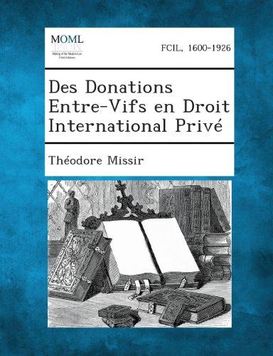 Des Donations Entre-Vifs En Droit International Prive