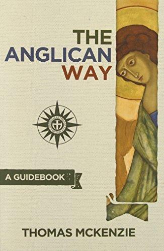 The Anglican Way: A Guidebook by McKenzie, Thomas (2014) Paperback par Thomas McKenzie