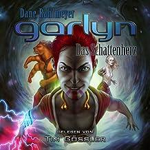 Garlyn - Das Schattenherz: Schattenraum-Trilogie 3