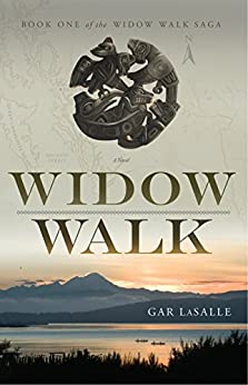 Widow Walk (Widow Walk Saga Book 1) (English Edition) di [LaSalle, Gar]