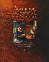 Patrimoine Gourmand Pays du Ventoux : Histoire et recettes