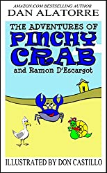 The Adventures of Pinchy Crab and Ramon D'Escargot: a fun, full color, illustrated story book for children of all ages