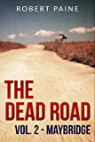 The Dead Road: Vol. 2 - Maybridge