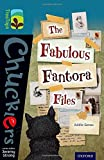 Oxford Reading Tree TreeTops Chucklers: Level 19: The Fabulous Fantora Files (Ort Treetops Chucklers)