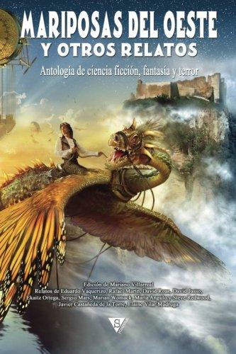 Mariposas del oeste y otros relatos: Volume 2 (Nova fantástica)
