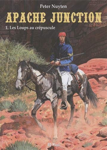 Apache Junction, Tome 1 : Les loups au crépuscule par  (Album - Jun 5, 2019)