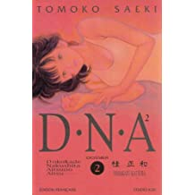 DNA, tome 2