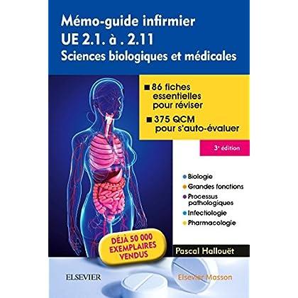 Mémo-guide infirmier - UE 2.1 à 2.11: Sciences biologiques et médicales