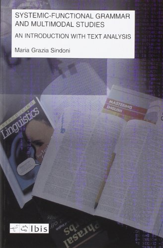 Systemic-functional grammar and multimodal studies. An introduction with text analysis