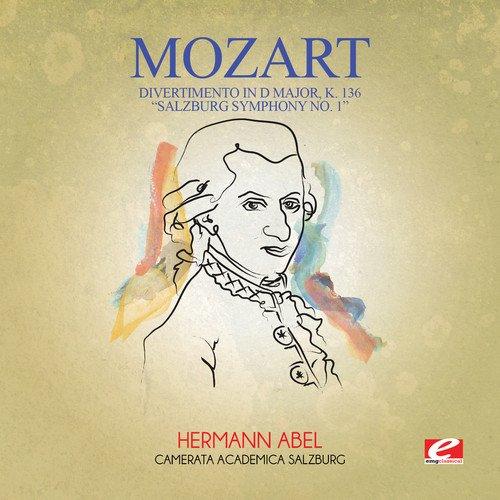 "Divertimento in D Major, K. 136 ""Salzburg Symphony No. 1"""