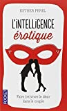 l intelligence ? c rotique by esther perel 2013 09 19