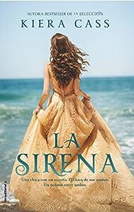 La sirena par Kiera Cass