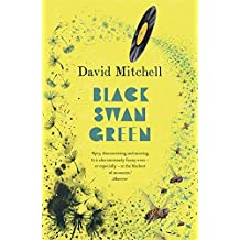 Black Swan Green by David Mitchell (2-Apr-2007) Paperback