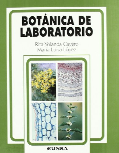 Botánica de laboratorio (Ciencias biológicas) por Rita Yolanda Cavero Remón