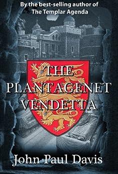 The Plantagenet Vendetta by [Davis, John Paul]
