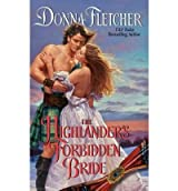 [(The Highlander's Forbidden Bride)] [by: Donna Fletcher]