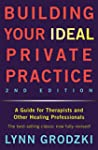 Building Your Ideal Private Practice:...