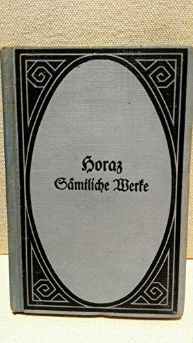 Horaz Sämtliche Werke Übersetzt von Johann Heinrich Voß Neue Ausgabe