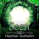 Seen: The Wanderer Series, Volume 1