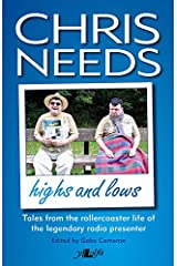 Chris Needs: the Highs and Lows Paperback