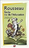 Emile ou de l'éducation (GF t. 1428) - Format Kindle - 9782081252240 - 9,99 €