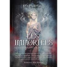 Les Immortels (French Edition)