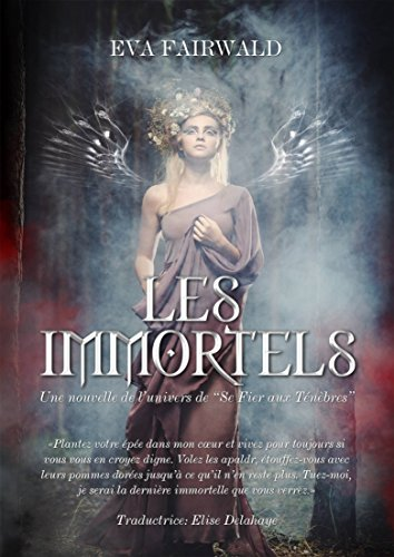 les-immortels-french-edition