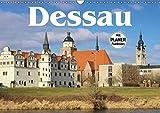 Dessau (Wandkalender 2017 DIN A3 quer): Dessau mit seinen Parks und der Bauhaus-Architektur (Geburtstagskalender, 14 Seiten ) (CALVENDO Orte)