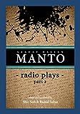 Manto  Radio Plays Part 2: Ceaseless Rebel