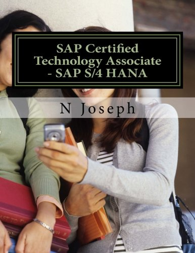 SAP Certified Technology Associate - SAP S/4HANA por N Joseph