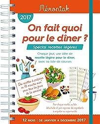 On fait quoi pour le dîner Spécial recettes légères 2017