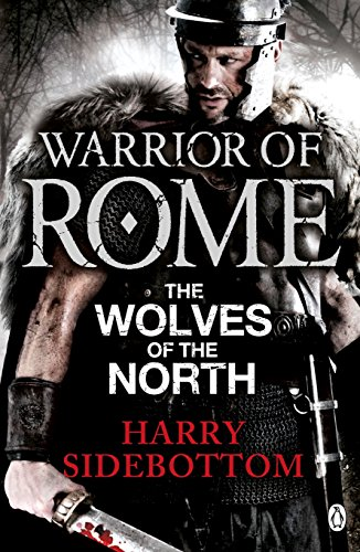 Warrior of Rome V: The Wolves of the North Cover Image