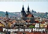 Prague in my heart (Wall Calendar 2018 DIN A4 Landscape): Walking around beautiful Prague (Monthly calendar, 14 pages )
