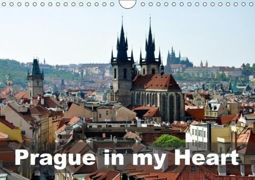 Prague in my heart (Wall Calendar 2018 DIN A4 Landscape): Walking around beautiful Prague (Monthly calendar, 14 pages ) (Calvendo Places) [Kalender] [Apr 01, 2017] rupnik, iris