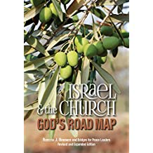Israel & the Church: God's Road Map