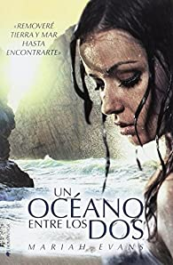 Un oceano entre los dos par Mariah Evans