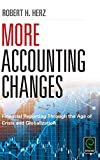 More Accounting Changes: Financial Reporting through the Age of Crisis and Globalization