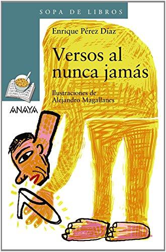 Versos al nunca jamás (Literatura Infantil (6-11 Años) - Sopa De Libros)