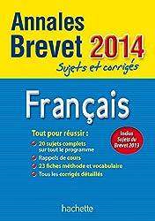 Objectif Brevet 2014 Annales sujets et corrigés - Français