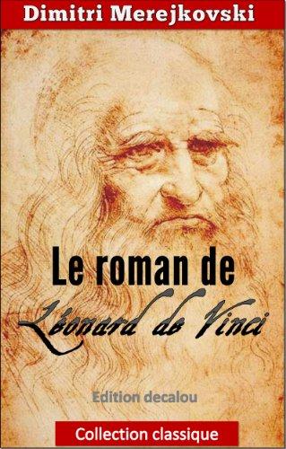 Le roman de Léonard De Vinci (collection classique)(traduit)(illustré) par Dimitri Merejkovski