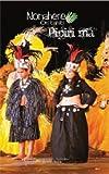 Nonahere Ori Tahiti Pipiri Ma - DVD + Livre + CD [Francia]
