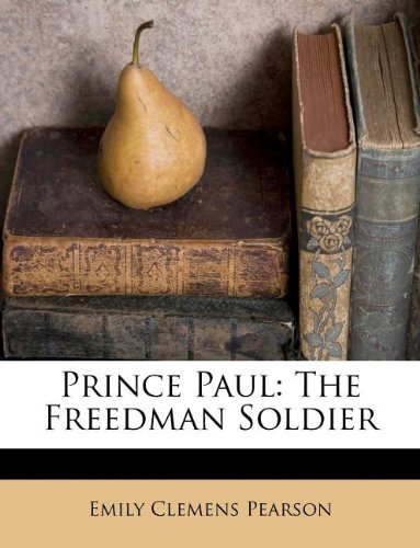 Prince Paul: The Freedman Soldier