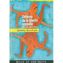 Défense de la liberté sexuelle : Écrits sur l'homosexualité (La Petite Collection t. 494)