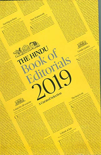 THE HINDU BOOK OF EDITORIALS 2019 A CURATED SELECTION