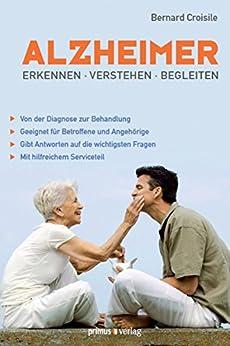 Alzheimer: Erkennen, verstehen, begleiten