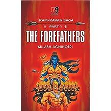 The Forefathers (Ram Ravan Saga)