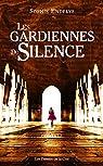 Les gardiennes du silence par Endelys