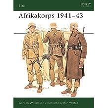 Afrikakorps 1941-43 (Elite) by Gordon Williamson (1991-09-26)