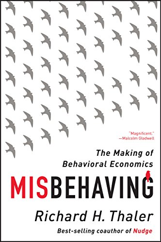 Misbehaving: The Making of Behavioral Economics (English Edition)